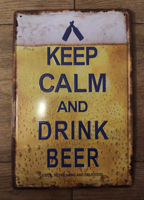 Metalen bierbord met tekst keep calm and drink beer